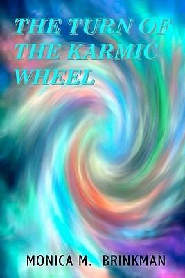 The Turn of the Karmic Wheel