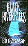 Black River Falls by Ed Gorman