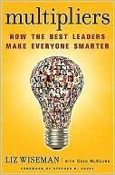 Ebook Multipliers: How the Best Leaders Make Everyone Smarter by Liz Wiseman PDF!