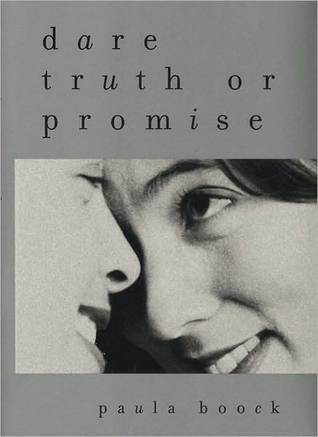 Dare Truth or Promise by Paula Boock