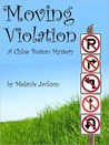 Moving Violation (A Chloe Boston Mystery, #1)