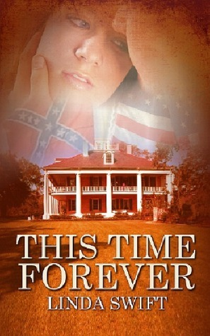 This Time Forever by Linda Swift