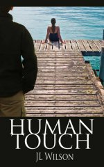 Human Touch by J.L. Wilson