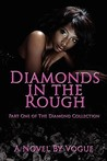 Diamonds in the Rough (The Diamond Collection, #1)