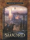 The Sword by Bryan M. Litfin
