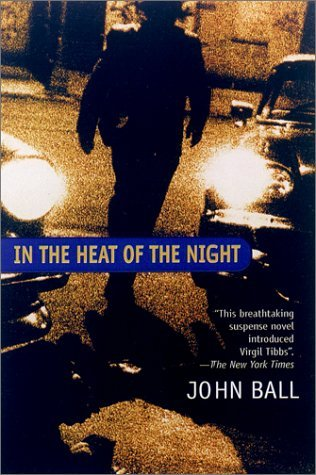 in the heat of the night virgil tibbs by john dudley ball