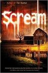 Scream by Mike Dellosso