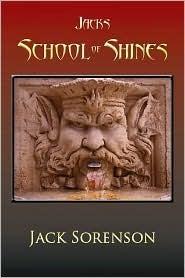 Jacks School of Shines by Jack Sorenson