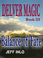Balance of Fate by Jeff Inlo