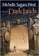 Into the Dark Lands by Michelle Sagara West