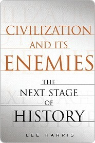 Civilization and Its Enemies: The Next Stage of History