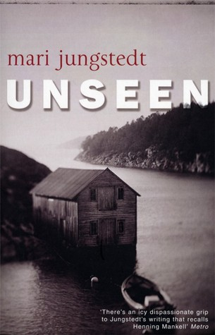 Unseen by Mari Jungstedt