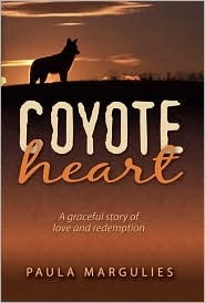 Coyote Heart by Paula Margulies