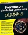 Freemason Symbols and Ceremonies For Dummies