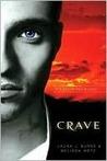 Crave (Crave, #1)