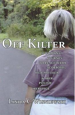 Off Kilter by Linda C. Wisniewski