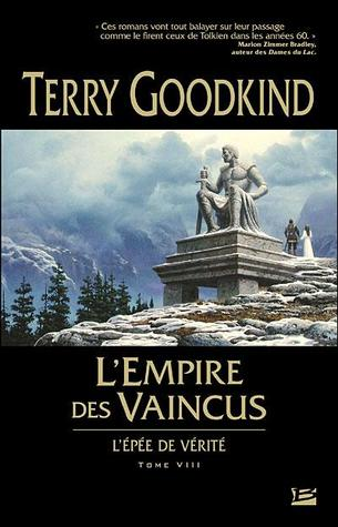 L'empire des vaincus (L'Epée de Vérité, #8)