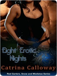 Eight Erotic Nights (Red Garters, Snow and Mistletoe)