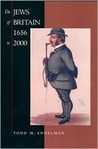 The Jews of Britain, 1656 to 2000