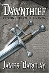 Dawnthief by James Barclay