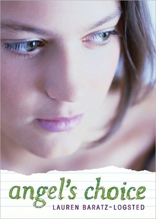 Angel's Choice by Lauren Baratz-Logsted