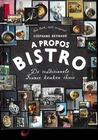 A propos bistro: de traditionele Franse keuken thuis