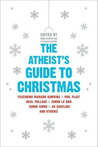 There's Probably No God: the Atheists' Guide to Christmas by ...