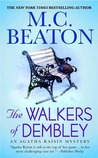 The Walkers of Dembley by M.C. Beaton