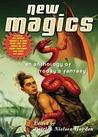 New Magics by Patrick Nielsen Hayden