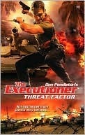 Threat Factor (The Executioner, #382)