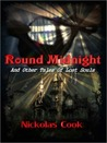 Round Midnight and Other Stories of Lost Souls