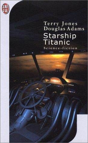 Starship Titanic by Terry Jones
