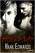 Holed Up (Up to Trouble #1)