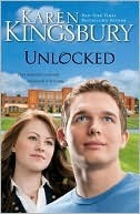 Unlocked by Karen Kingsbury