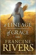 A Lineage of Grace(Lineage of Grace 1- 5)