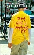 Drums, Girls & Dangerous Pie by Jordan Sonnenblick