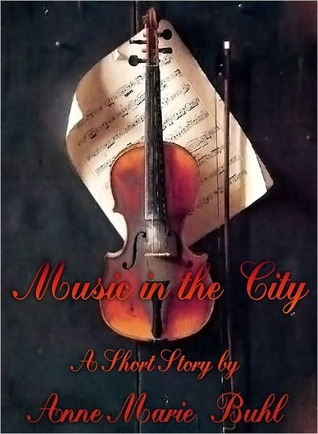 Music in the City by AnneMarie Buhl