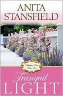 Tranquil Light by Anita Stansfield