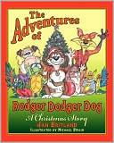The Adventures of Rodger Dodger Dog: A Christmas Story