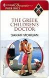 The Greek Children's Doctor by Sarah Morgan