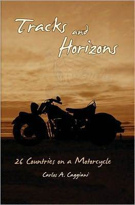 Tracks and Horizons by Carlos A. Caggiani