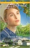 Courting Ruth (Hannah's Daughters)