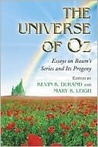 The Universe of Oz: Essays on Baum's Series and Its Progeny