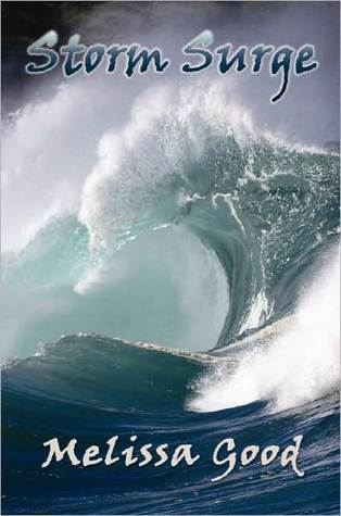 Storm Surge - Book One by Melissa Good