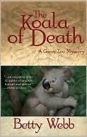 The Koala of Death by Betty Webb