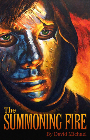 The Summoning Fire by David R. Michael