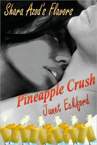 Pineapple Crush by Janet Eckford