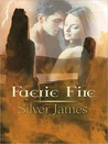 Faerie Fire by Silver James