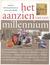 Het Aanzien van een Millennium: Kroniek van Historische Gebeurtenissen van de Lage Landen 1000-2000