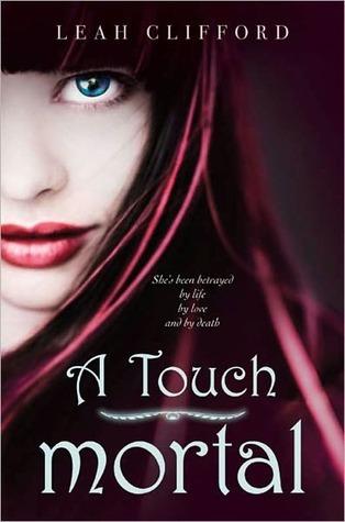A Touch Mortal (A Touch Trilogy, #1)